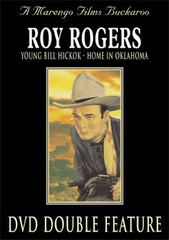 Roy Rogers Classic Films - Young Bill Hickok - Home In Oklahoma